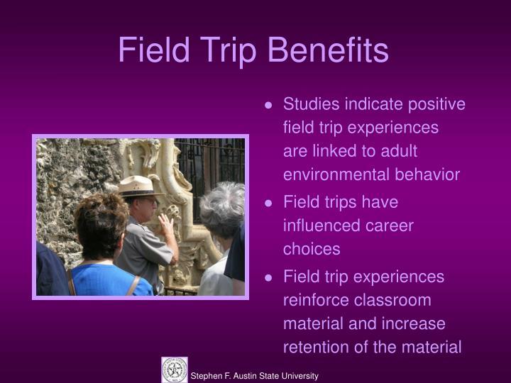 Field Trip Benefits