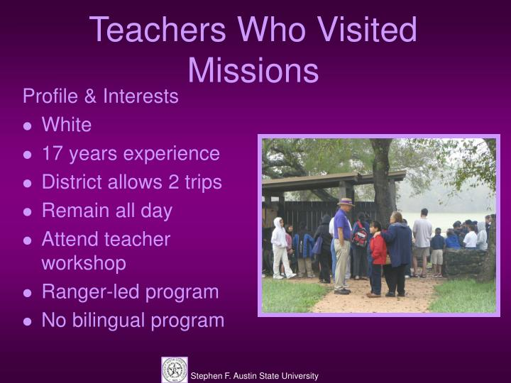 Teachers Who Visited Missions