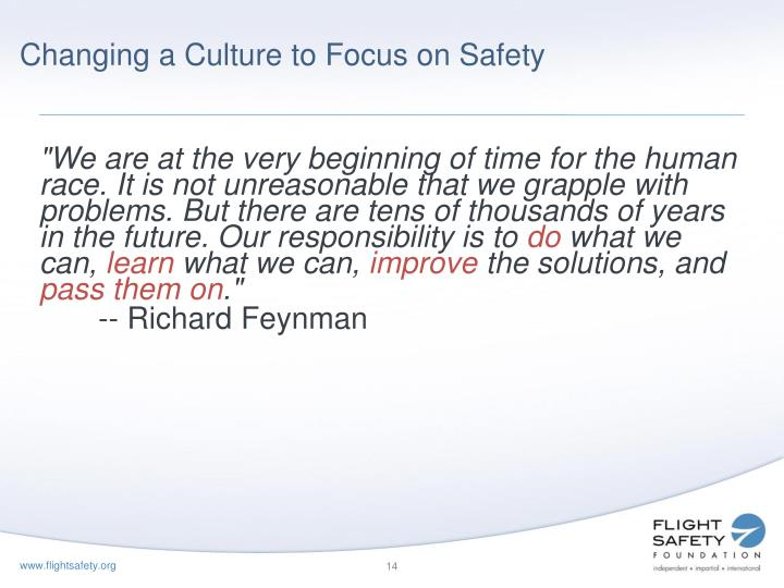 Changing a Culture to Focus on Safety