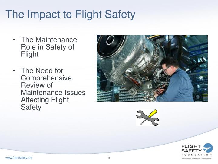 The Impact to Flight Safety