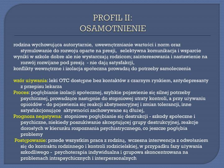 PROFIL II: