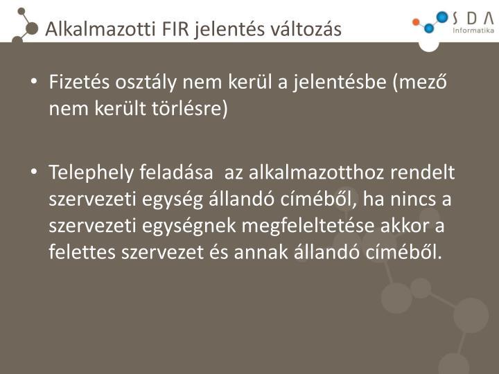 Alkalmazotti FIR jelentés változás