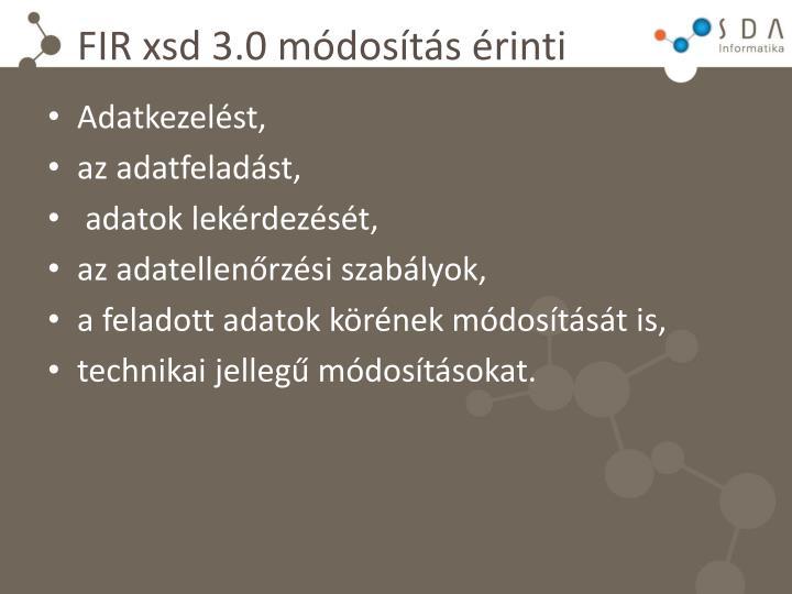 FIR xsd 3.0 módosítás érinti