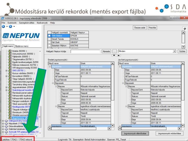 Módosításra kerülő rekordok (mentés export fájlba)