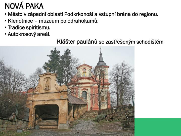 NOVÁ PAKA