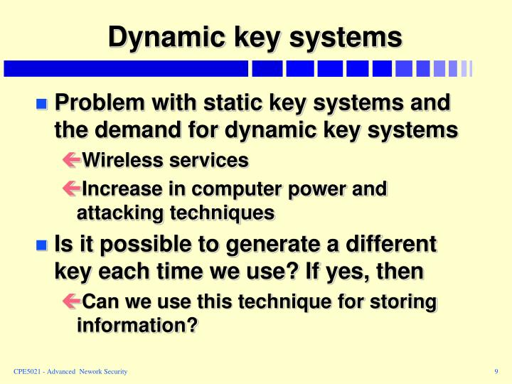 Dynamic key systems