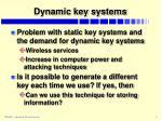 dynamic key systems