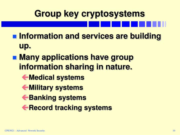 Group key cryptosystems