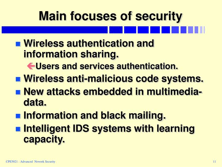 Main focuses of security