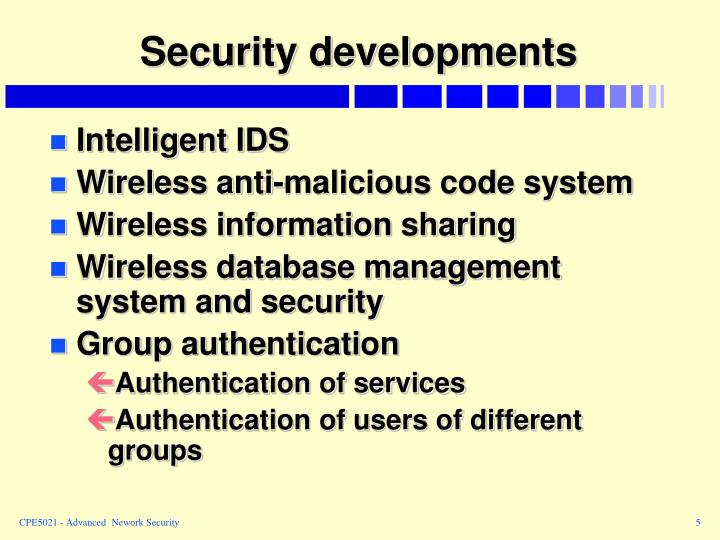 Security developments