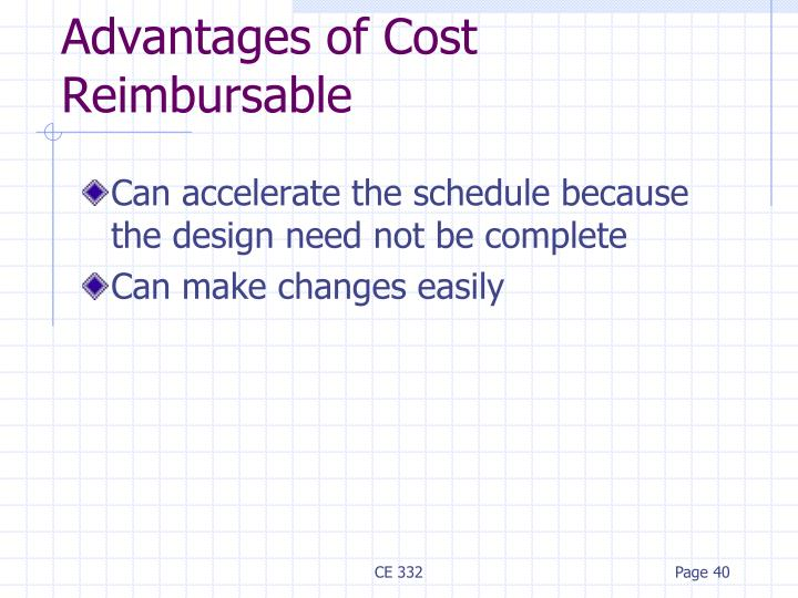 Advantages of Cost Reimbursable