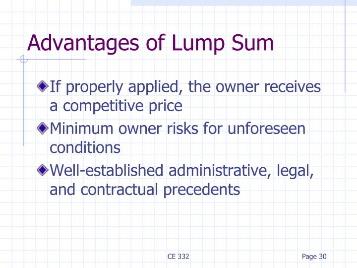 Advantages of Lump Sum