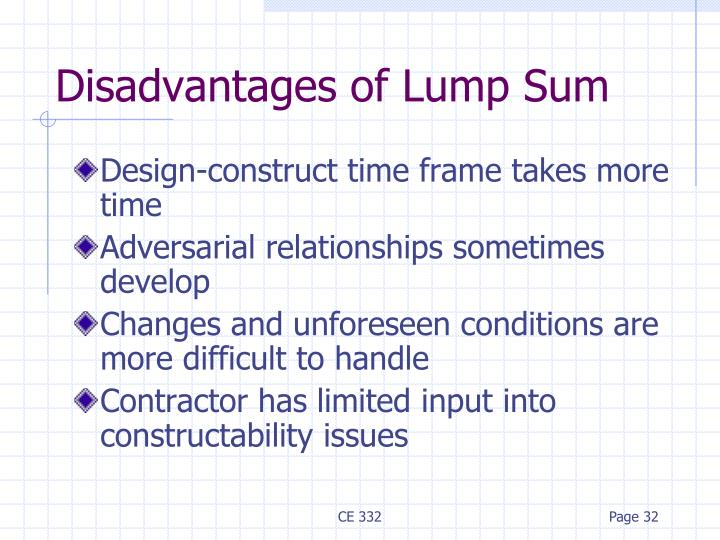 Disadvantages of Lump Sum