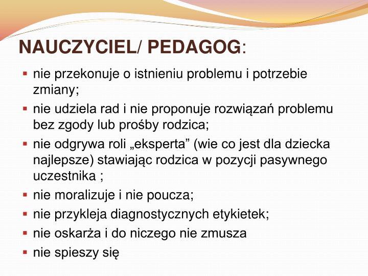 NAUCZYCIEL/ PEDAGOG
