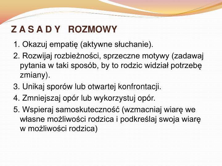 Z A S A D Y   ROZMOWY