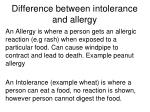 difference between intolerance and allergy