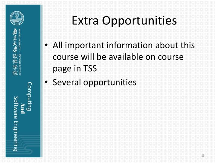 Extra Opportunities