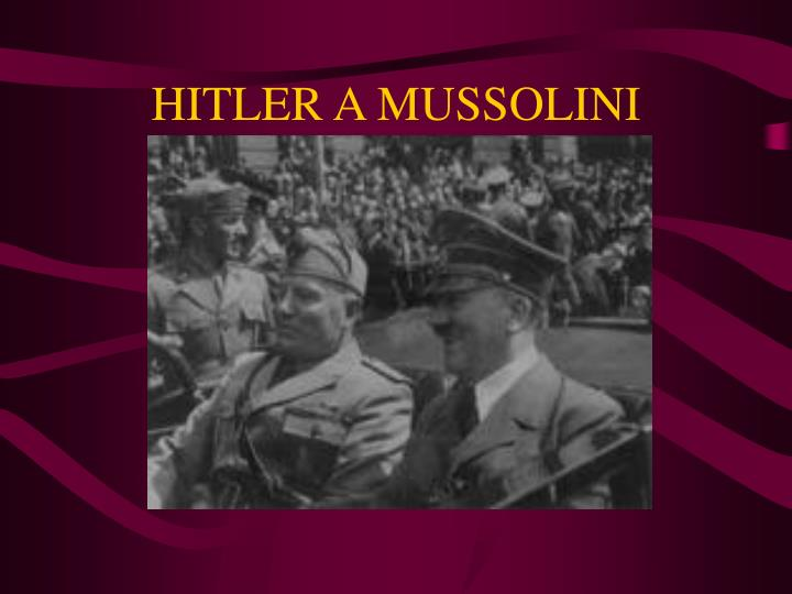 Hitler a mussolini