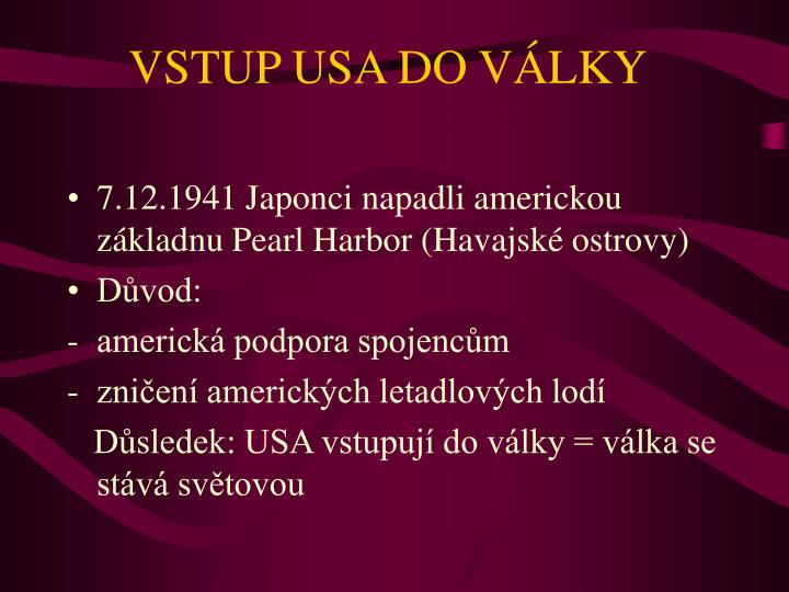 VSTUP USA DO VÁLKY