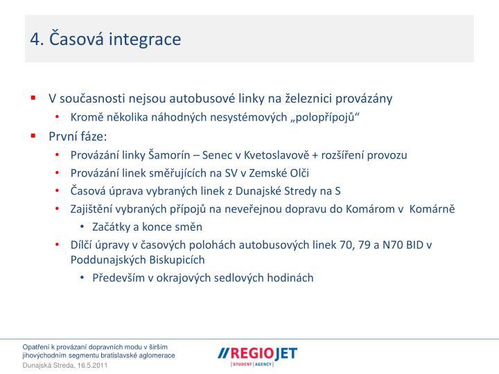 4. Časová integrace