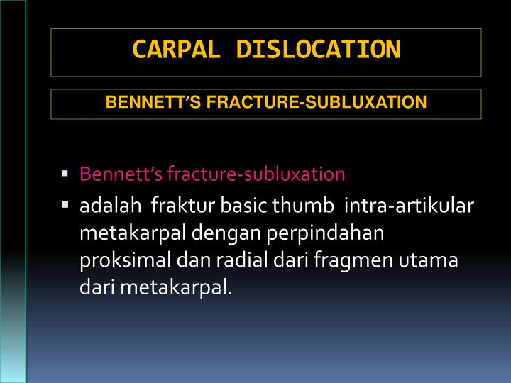CARPAL DISLOCATION