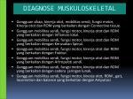 diagnose muskuloskeletal