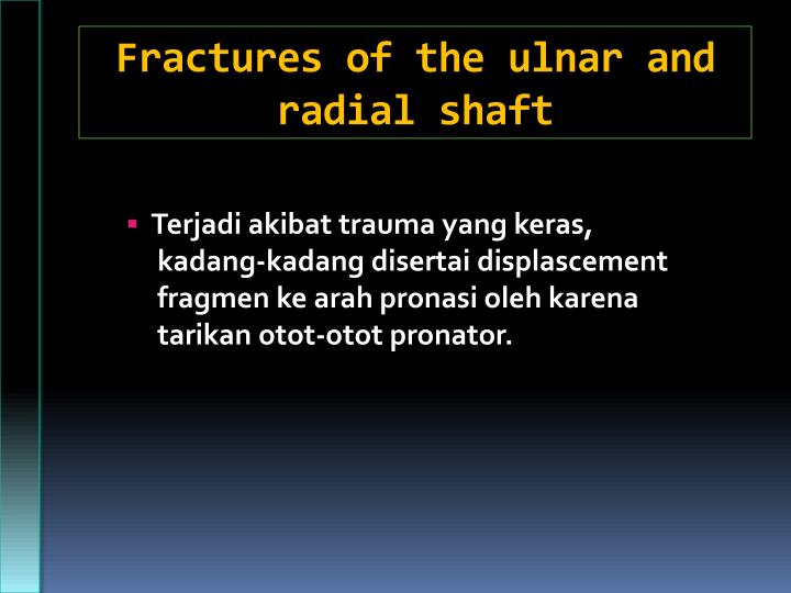Fractures of the