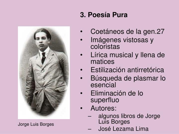 3. Poesía Pura
