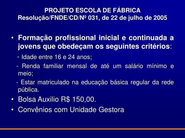 PROJETO ESCOLA DE FÁBRICA
