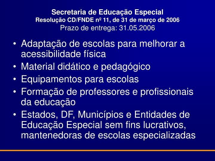 Secretaria de Educação Especial