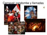 carnaval candombe y llamadas