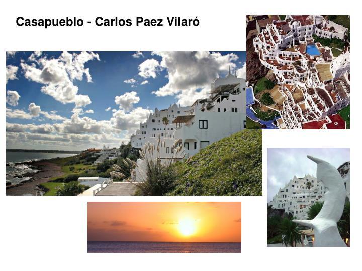 Casapueblo - Carlos Paez Vilaró