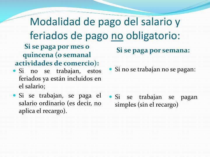 Modalidad de pago del salario y feriados de pago