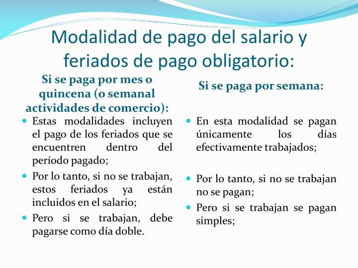 Modalidad de pago del salario y feriados de pago obligatorio: