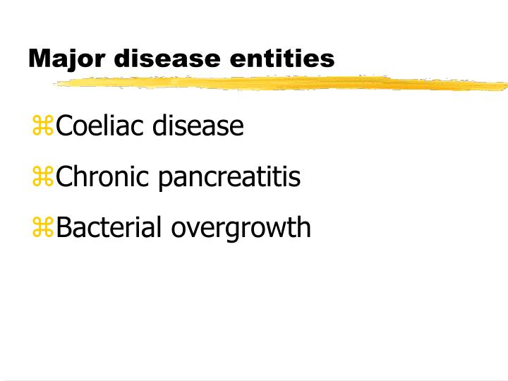 Major disease entities