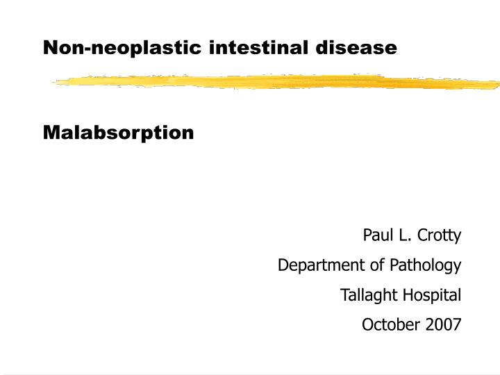 Non-neoplastic intestinal disease