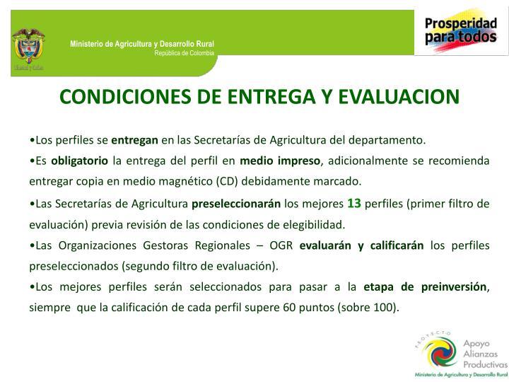 CONDICIONES DE ENTREGA Y EVALUACION