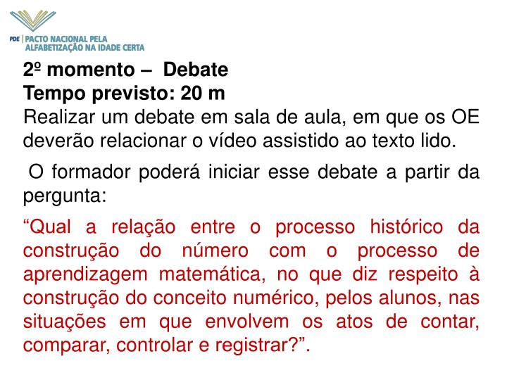 2º momento –  Debate
