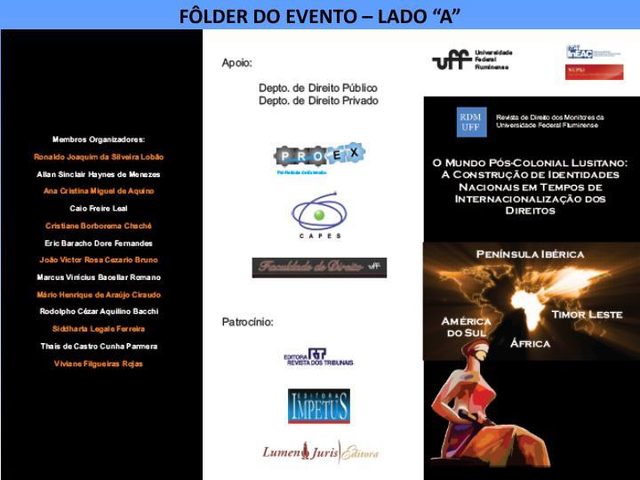 """FÔLDER DO EVENTO – LADO """"A"""""""