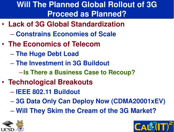 Will The Planned Global Rollout of 3G Proceed as Planned?