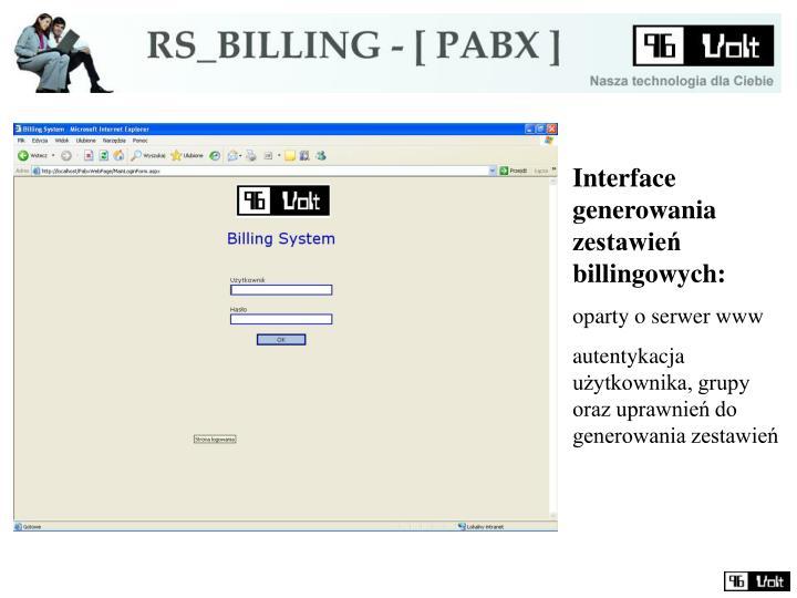 Interface generowania zestawień billingowych: