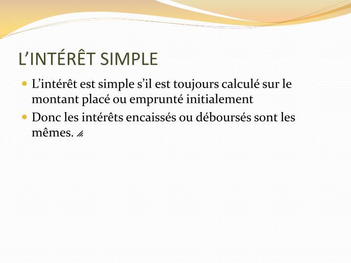 L'INTÉRÊT SIMPLE