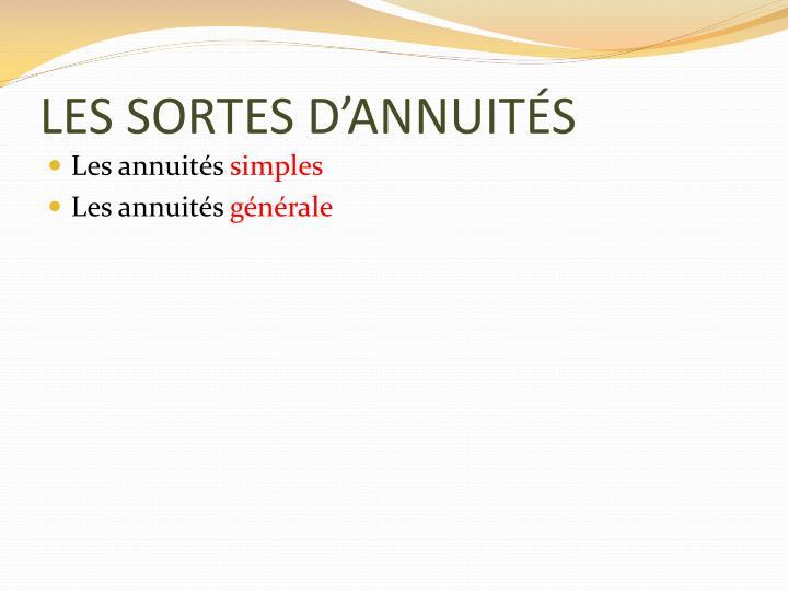 LES SORTES D'ANNUITÉS