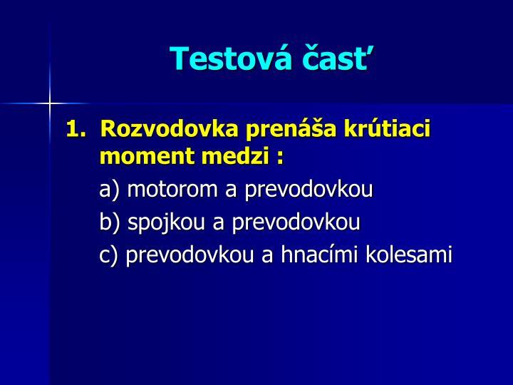 Testová časť