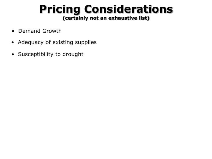 Pricing Considerations