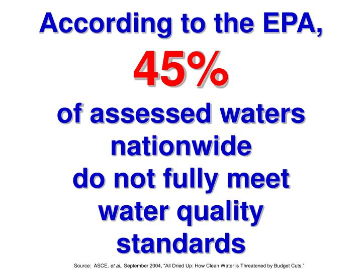 According to the EPA,