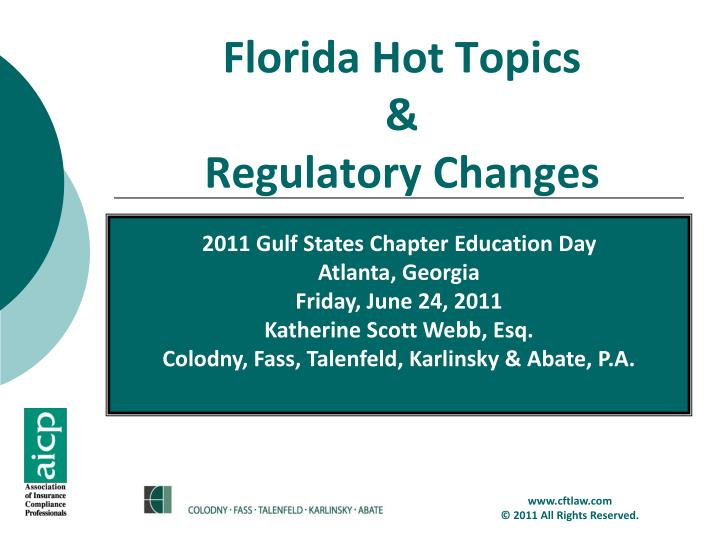 Florida hot topics regulatory changes