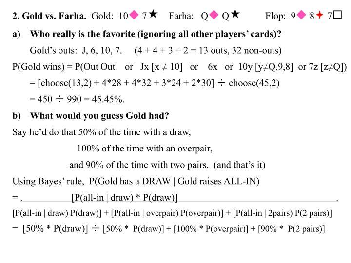 2. Gold vs. Farha.