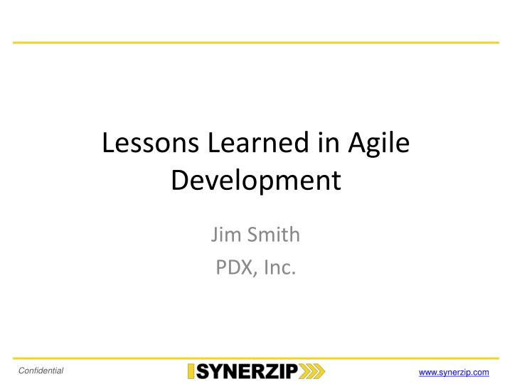 Lessons learned in agile development