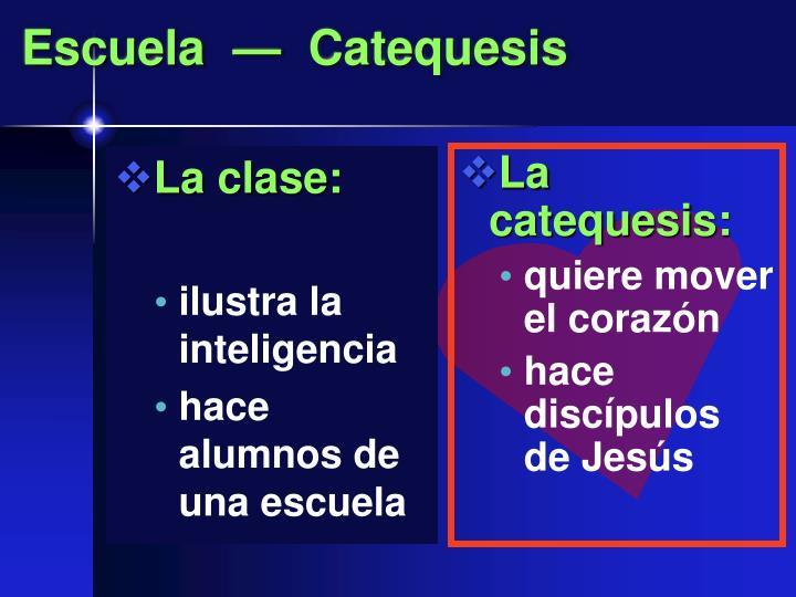 La clase:
